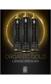 Lissage brésilien ORGANIC GOLD kit 3x1 litre